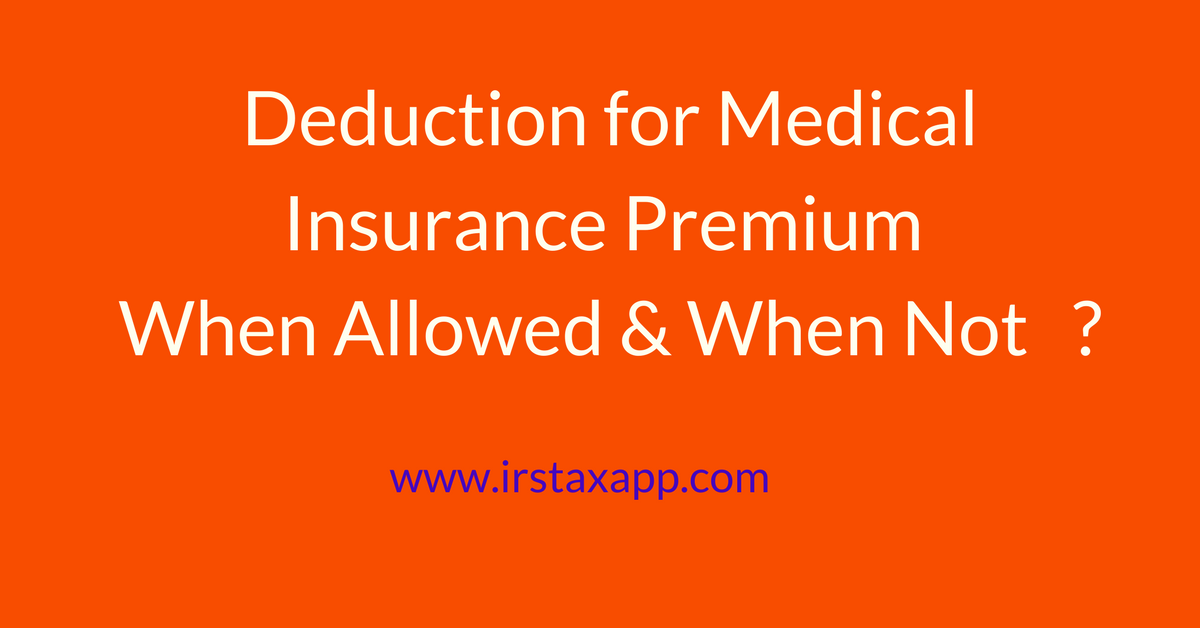Medical insurance premiums tax deductible - insurance