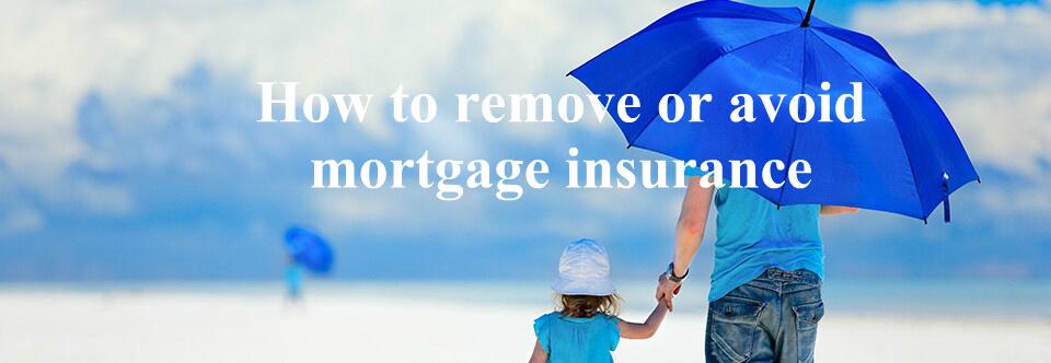 remove mortgage insurance photo - 1
